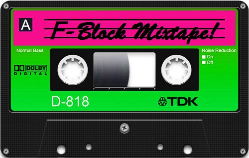 F-Block Mixtape